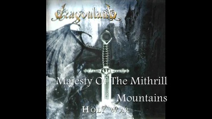 Dragonland - [02] - Majesty Of The Mithrill Mountains