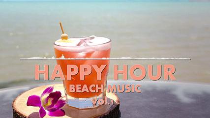 Happy Hour Beach Music Vol. 11