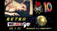Eurodance 90's Megamix [ 10 ] - Vdj Vanny Boy®