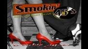The Smokin' 45's - Long Blonde Hair