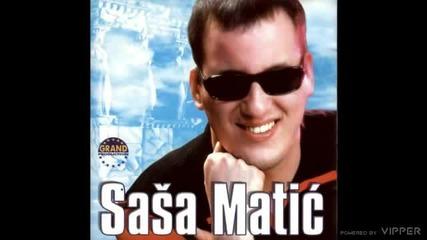 Sasa Matic - Kad ljubav zakasni - (audio 2002)