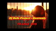 Dj Befo Project - Heavenly (bulgarian trance music)