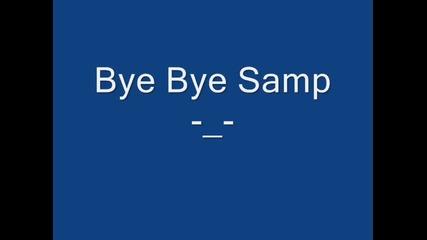 Bye Bye Samp