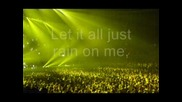 Dj Tiesto & Kane - Rain Down On Me(s Teksta)