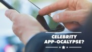 Why does nobody talk about those 'Celebrity apps' anymore?