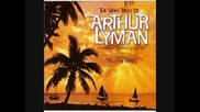 Arthur Lyman Group - Yellow Bird
