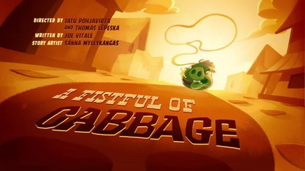Angry Birds Toons - s03e04 - A Fistful Of Cabbage