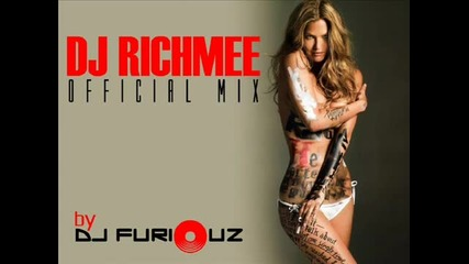 Dj Richmee Official Mix (top 5 Remixa) Dj Furiouz 2012 (balkan Party Mix Volume 16)