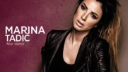 Marina Tadic - Nisi veran- Не си ми верен!!