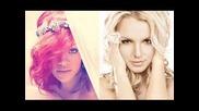Rihanna feat Britney Spears- Come on - I like it
