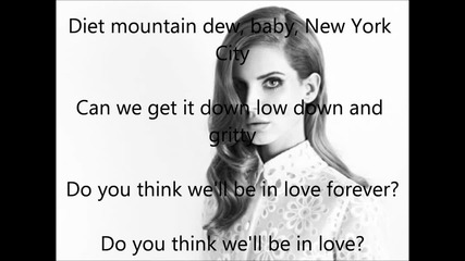 Lana Del Rey - diet Mountain Dew