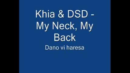 Khia & Dsd - My Neck, My Back