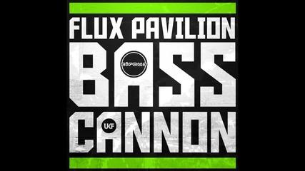 Flux Pavilion - Bass Cannon (zomboy Remix)