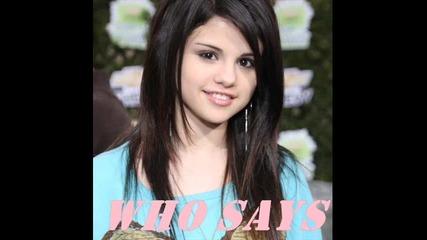 [ [ Превод ] ] Selena Gomez - Who says