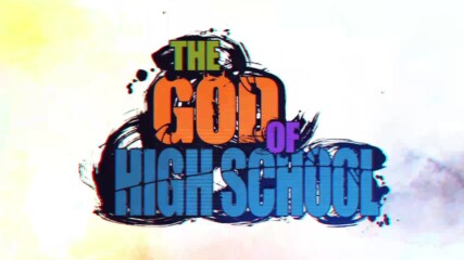 [ Bg Sub] The God Of High School Episode 1