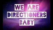 We are Directioners Baby (lyrics)