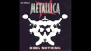 Metallica - King Nothing ( No Bass )