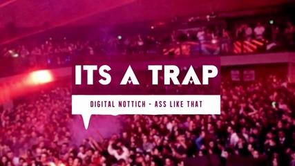 - Трап - Digital Nottich - Ass Like That