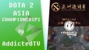 Dota 2 Asia Championships 2017 през погледа на Addicted [GplayTV S2] Ep. 29