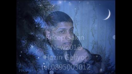 ork.bili bili Recep Sakin New2012 Hazin Geliyor