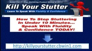 Kill Your Stutter - Learn To Speak Without Stuttering Today