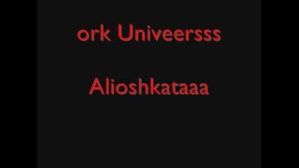 Ork.univers ft Alioshkata - Kuichek