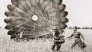 Парашутната дружина 1943-44 г. Българските парашутисти са елита на Ба!