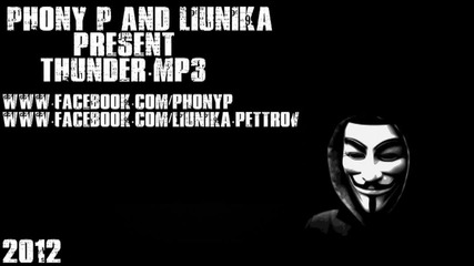 Phony P & Liunika - Гръм (prod. by Iron Soundz)