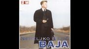 Nedeljko Bajic Baja - 1999 - 07 - Ljubomorci