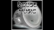 House Bass 2007- - 2008 -