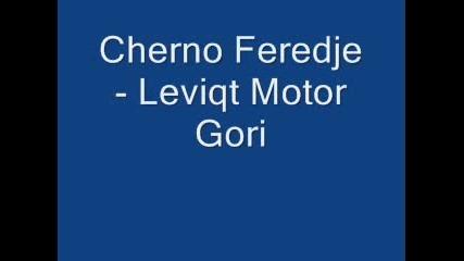 Cherno Feredje - Leviqt Motor Gori
