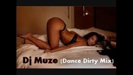 Dj Muze 2011 Electro House [ dance Dirty Mix! ]
