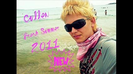 Cullen - Fresh Summer 2011