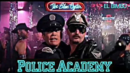 Police Academy Blue Oyster Bar Jean Marc Dompierre El Bimbo The Oscars Movies Holywood Film Menejer