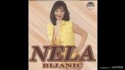 Nela Bijanic - Nitkov - (audio) - 1999 Grand Production