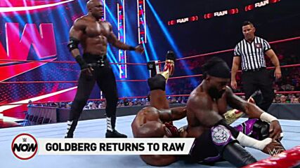 Goldberg wants a word with Bobby Lashley: WWE Now, August 2, 2021