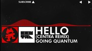 [dnb] Going Quantum - Hello (centra Remix) [monstercat Ep Release]