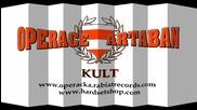 Operace Artaban - Kult