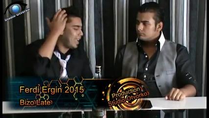 Ferdi & Ergin - Bizo Late 2015 / Official Video ( Mno Qka Balada 2015 )