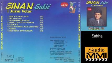 Sinan Sakic i Juzni Vetar - Sabina (Audio 1984)1