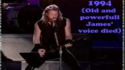Metallica-for whom the bell tolls James voice Change1984-2011