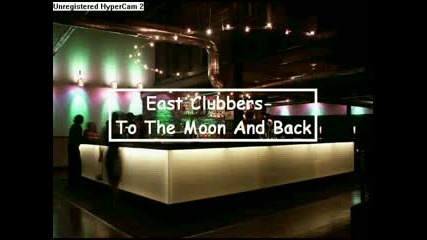 East Clubbers - To The Moon & Back (sg Rmx)