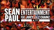 Sean Paul ft. Juicy J & 2 Chainz - Entertainment [official Audio]