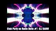 Club Party on Radio Bella # 1 Dj Danny