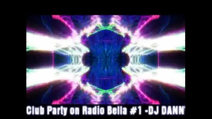 Club Party on Radio Bella # 1 Dj Danny