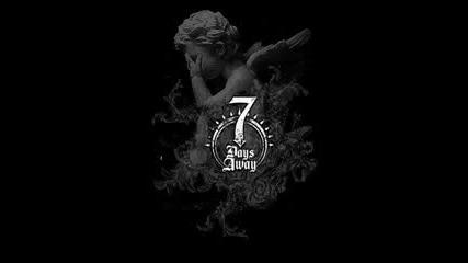 7 Days Away - What Goes Around