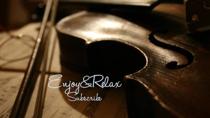 Beautiful Relaxing Long Time Barroco Style Cello / Violin