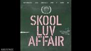 [+ Бг Превод] Bts - Spine Breaker [ Mini Album - Skool Luv Affair ]