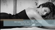 Will Holland Feat. Jeza - Every Heartbeat ( Matt Bukovski Remix )