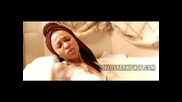 За първи път в Сайта! Teairra Mari - My - Lovin - (official - Video) [720p] N E W & H O T!!!